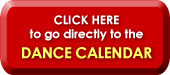 Click Here to go to DANCE CALENDAR